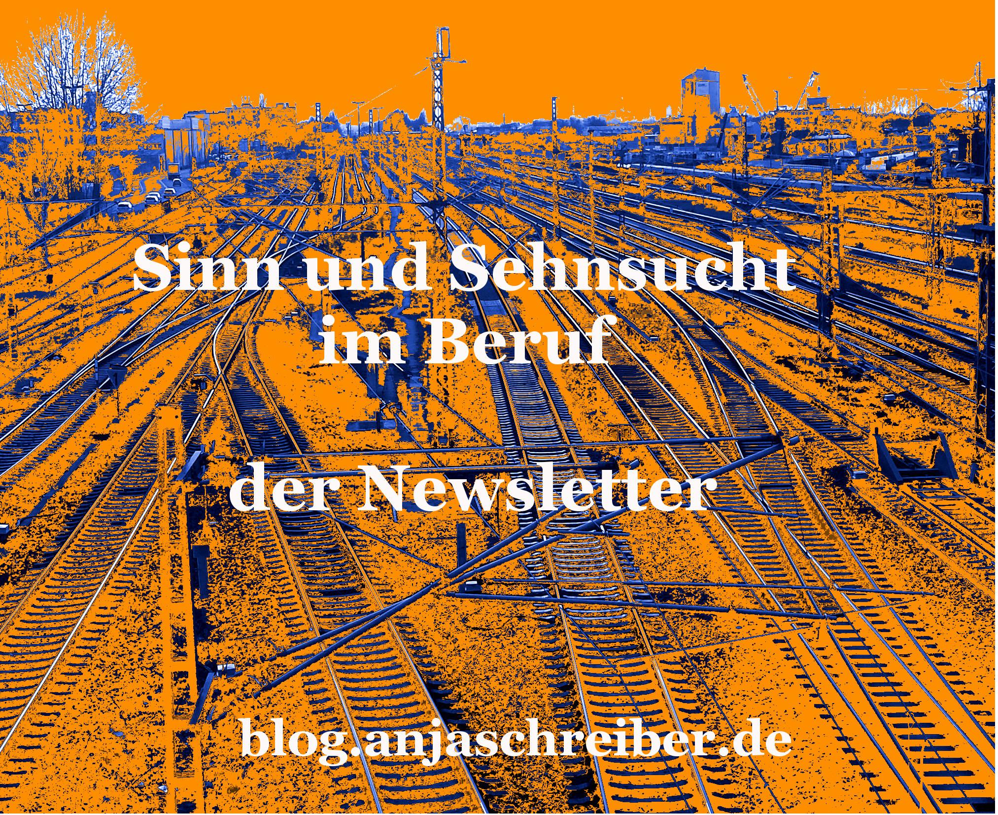 Der Newsletter zu Sinn und Sehnsucht im Beruf