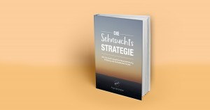 170410_Buch_Sehnsuchts_Strategie_MockUp