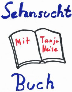 Sehnsucht Buch: Interview mit der Autorin Tanja Neise